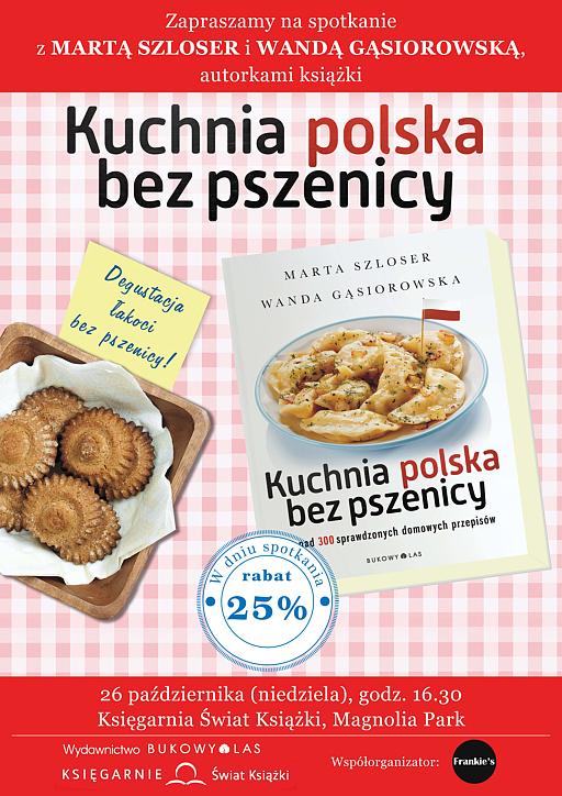 Spotkanie Z Autorkami Książki Kuchnia Polska Bez Pszenicy