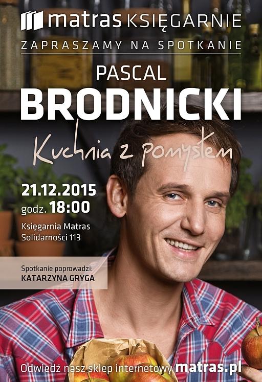 Kuchnia Z Pomysłem Pascal Brodnicki W Księgarni Matras