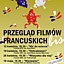 PRZEGLĄD FILMÓW FRANCUSKICH - bis!!!