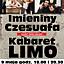 Imieniny Czesuafa z kabaretem LIMO
