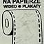 Hafciarka na Papierze /// wideo / plakaty