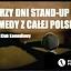 Stand-up Polska prezentuje: 3 dni Stand-up Comedy z całej Polski - dzień pierwszy