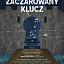 """Speaking Concert: """"Zaczarowany klucz"""""""