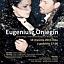 """""""Eugeniusz Oniegin"""" - retransmisja opery z Metropolitan Opera w Nowym Jorku - Nasze Kino"""