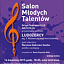 Salon Młodych Talentów