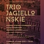 "Koncert ""Trio Jagiellońskie"""