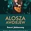 ALOSZA AWDIEJEW – KONCERT JUBILEUSZOWY