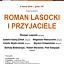 Roman Lasocki i przyjacielew cyklu Środa na Okólniku
