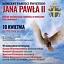 Koncert Pamięci Świętego Jana Pawła II  WSTĘP WOLNY