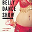 BELLY DANCE SHOW