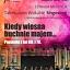 """""""Kiedy wiosna buchnie majem"""" koncert z cyklu Estrada Młodych"""