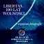 LIBERTAS, 100 lat Wolności – wystawa