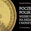 Poczet królów Polski. Wizerunki władców na medalach i monetach / Zamek Królewski w Warszawie