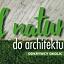 OD NATURY DO ARCHITEKTURY - zajęcia dla dzieci i młodzieży