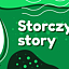 STORCZYKOWE STORY
