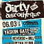 DIRTY DISCOTHEQUE: Yasmin Gate ex. Dirty Princess!