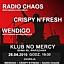 Radio Chaos + Wendigo + Crispy N Fresh