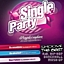SINGLE PARTY!