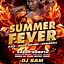 SUMMER FEVER PARTY with THE BEST MIX of R N B & HIP HOP!