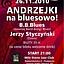 Andrzejki na bluesowo! – B.B.Blues + Jerzy Styczyński Dżem