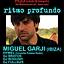RITMO PROFUNDO with MIGUEL GARJI Ibiza @ H2O