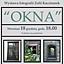 """""""Okna"""" – wystawa fotografii Zofii Kaczmarek."""