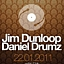 Daniel Drumz & Jim Dunloop @ Plan B