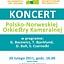 Koncert Polsko-Norweskiej Orkiestry Kameralnej