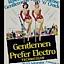 Gentlemen Prefer Electro