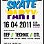 16.04 OLD SCHOOL SKATE PARTY   DEF, TECHNIK, DTL