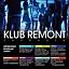 Zapraszamy na majówke do klubu Remont!