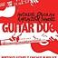 GUITAR DUO Chicago - USA Andreas Kapsalis & Goran Ivanovic