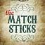 The Matchsticks