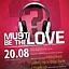 20.08. Zanzi | sobota | MUST BE THE LOVE!