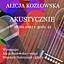 Koncert ALICJA KOZŁOWSKA - AKUSTYCZNIE
