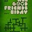 All Good Friends! B-day - Rekonstrukcja Zdarzeń |INQbator