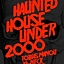 HAUNTED HOUSE UNDER 2000