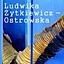 Ludwika Żytkiewicz – Ostrowska. Zatrzymana chwila
