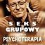 Sex grupowy, czyli Psychoterapia