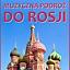 Muzyczna Podróż do Rosji - interaktywne BEZPŁATNE zajęcia dla starszych przedszkolaków i opiekunów.