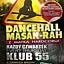 Dancehall Masak-Rah teraz w Czwartki w Piątkach /55/