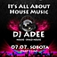 IT'S ALL ABOUT HOUSE MUSIC