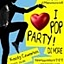 I Love Pop Party