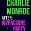 -MAKIJAŻ. CHARLIE MONROE. WYPACZONE PARTY.