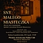 Sny małego miasteczka - spektakl z piosenkami Ryszarda Matusiewicza