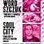 Wernisaż Ewy Woroszczuk oraz koncert SOUL CITY