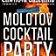 Molotov Cocktail Party w Chwili