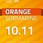 10.11 | ORANGE SUBMARINE!