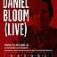 DANIEL BLOOM live