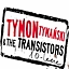 Tymon & The Transistors